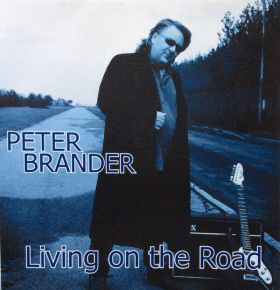 Living On The Road - CD / Peter Brander / 2007