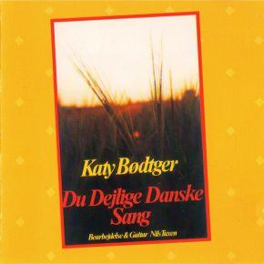 Du Dejlige Danske Sang - CD / Katy Bødtger  / 1995