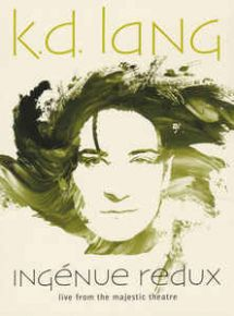 Ingénue Redux - Live From Majestic Theatre - Blu-Ray / K.D. Lang / 2019