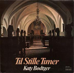 Til Stille Timer - LP / Katy Bødtger / 1976