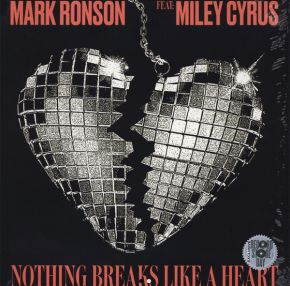"Nothing Breaks Like A Heart - 12"" (RSD 2019 Vinyl) / Mark Ronson Feat: Miley Cyrus / 2019"
