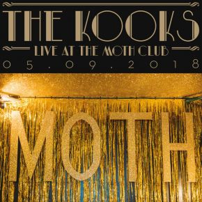 Live At The Moth Club 05.09.18 - LP (RSD 2019 Vinyl) / The Kooks / 2019