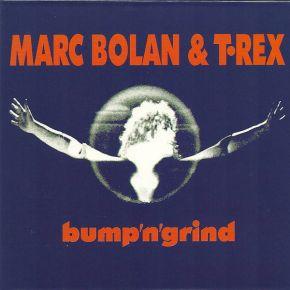 Bump'N'Grind - LP (RSD 2019 Blå Vinyl) / Marc Bolan & T. Rex / 2000 / 2019