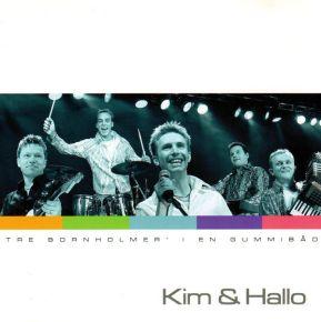 Tre Bornholmer' I En Gummibåd - CD /  Kim & Hallo  / 2003