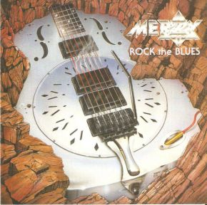 Rock The Blues - CD / Mercy / 1991