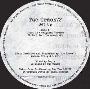 "Get Up - 12"" Vinyl  / Track 72 (Tue Track) / 2008"