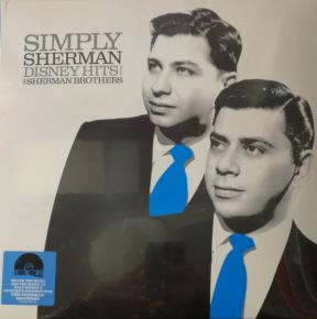 Simply Sherman: Disney Hits From The Sherman Brothers - LP (RSD 2019 Vinyl) / The Sherman Brothers / 2019