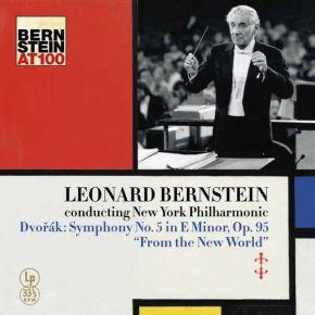 "Dvořák: Symphony No. 5 in E Minor, Op. 95 "" From The New World "" - LP / Dvorak   Leonard Bernstein   New York Philharmonic / 2016"