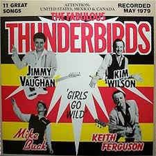 Girls Go Wild - LP / Fabulous Thunderbirds / 1985