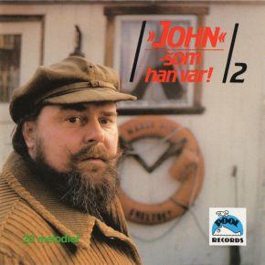 """""""John"""" - Som Han Var! 2 - CD / John Mogensen  / 1989"""