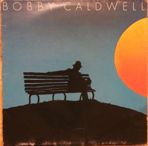 Bobby Caldwell - LP / Bobby Caldwell / 1979