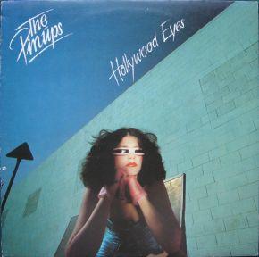 Hollywood Eyes - LP / The Pinups  / 1981