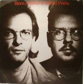 Björn Afzelius & Mikael Wiehe - LP / Björn Afzelius & Mikael Wiehe / 1986