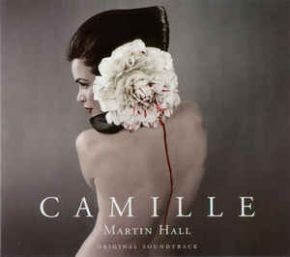 Camille (Original Soundtrack) - CD / Martin Hall / 2002