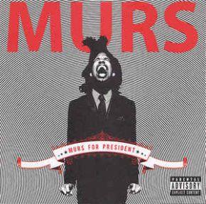 Murs For President - CD / Murs / 2008