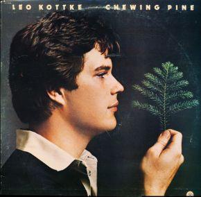 Chewing Pine - LP / Leo Kottke / 1975