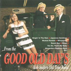 From The Good Old Days - CD / Bob Anders Old Time Band  / 1995