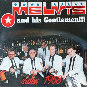 Siden 1958 - CD / Melvis And His Gentlemen / 1989