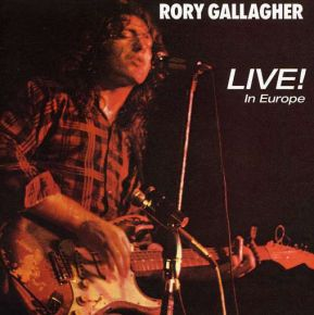 Live in Europe - LP / Rory Gallagher / 1972/2018