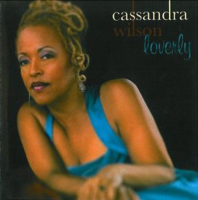 Loverly - CD / Cassandra Wilson / 2008