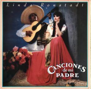 Canciones De Mi Padre - CD / Linda Ronstadt  / 1987/2016