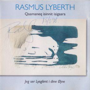 Qaamaneq Isinnit Isigaara / Jeg Ser Lysglimt I Dine Øjne - CD / Rasmus Lyberth  / 1998