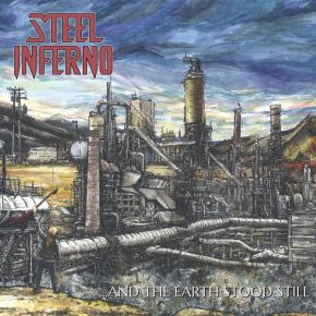 ...And The Earth Stood Still - LP  / Steel Inferno  / 2020