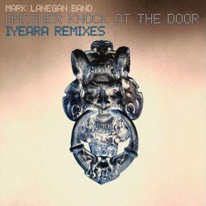 Another Knock At The Door - Iyeara Remixes - LP (Farvet Vinyl) / Mark Lanegan Band / 2020