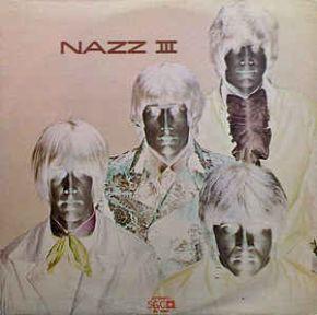 III - LP / Nazz / 1971