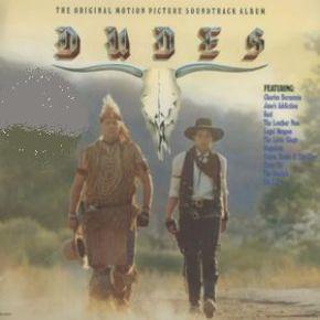 Dudes (The Original Motion Picture Soundtrack Album) - LP / Various / 1987