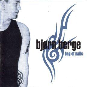 Bag of Nails - CD / Bjørn Berge / 2000
