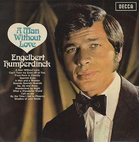 A man without love / Engelbert Humperdinck / 1968