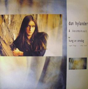 Kung Av Onsdag - LP / Dan Hylander & Kosmonaut / 1986