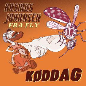 Køddag - LP / Rasmus Johansen Fra Fly / 2021