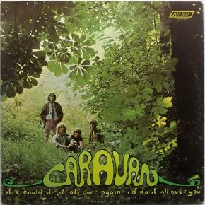 If I Could Do It All Over Again, I'd Do It All Over You - LP / Caravan  / 1970
