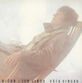 Våta Vingar - LP / Björn J:Son Lindh  / 1980