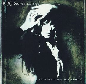 Coincidence & Likely Stories - LP / Buffy Sainte-Marie  / 1992
