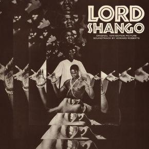 Lord Shango - LP (RSD 2021) / Howard Roberts / 1975/2021