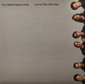 Live at The 100 Club - LP (RSD 2021 Klar vinyl) / The Jaded Hearts Club / 2020/2021