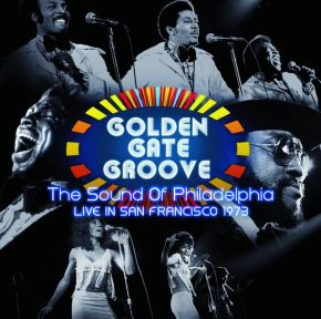 Golden Gate Groove (The Sound Of Philadelphia Live in San Francisco 1973) - 2LP (RSD 2021) / Various Artists / 2012/2021