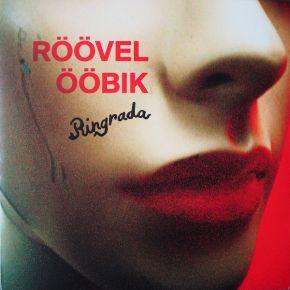 Ringrada - LP (RSD 2021) / Röövel Ööbik / 2009/2021