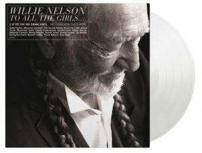 To All The Girls... - 2LP (Klar vinyl) / Willie Nelson / 2013/2021
