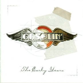 The Early Years - CD / Gasolin' / 2000