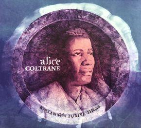 Kirtan: Turiya Sings - CD / Alice Coltrane / 1982 / 2021