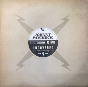 Uncovered: The First Recordings - LP (RSD 2021 Klar Vinyl) / Johnny Paycheck / 2021