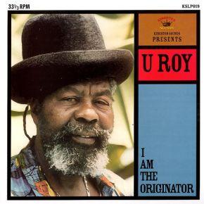 I Am The Originator - LP / U-Roy / 2009