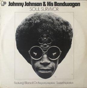 Soul Survivor - LP / Johnny Johnson And His Bandwagon / 1970