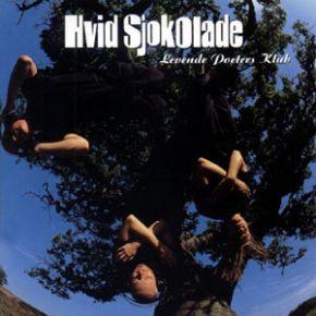 Levende Poeters Klub - CD / Hvid Sjokolade / 1997 / 2007