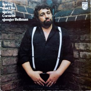 Spring mot Ulla, spring! - Cornelis sjunger Bellman - LP / Cornelis Vreeswijk / 1971