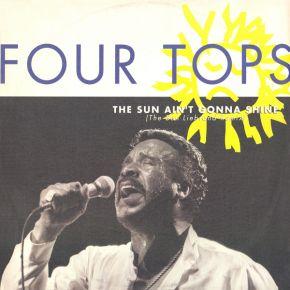 "The Sun Ain't Gonna Shine Anymore (Maxi single) - 12"" Vinyl / Four Tops / 1989"
